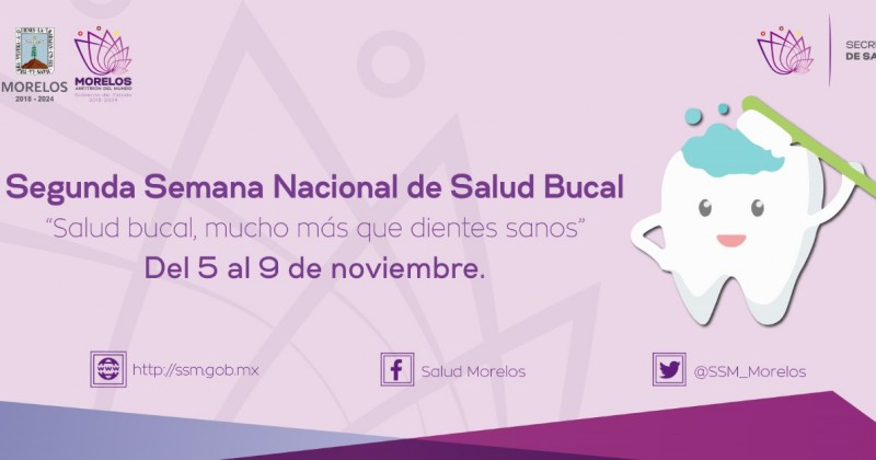 Arranca segunda Semana Nacional de Salud Bucal